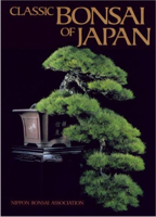 'Classic Bonsai of Japan', by John Yoshio Naka